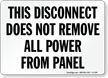 Disconnect Does Not Remove All Power Sign