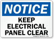 Notice Keep Electrical Panel Clear Sign