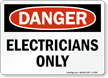 Danger Electricians Sign