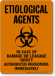 Etiological Agents If Damage Notify Authorized Personnel Sign