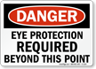 OSHA Danger, Eye Protection Required Sign