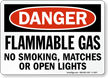 Flammable Gas No Smoking, Matches, Open Lights Sign