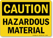 Caution Hazardous Material Sign