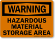 Warning Hazardous Material Storage Area Sign