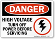Danger High Voltage Turn Off Power Sign