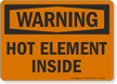Hot Element Inside OSHA Warning Sign