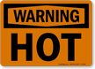 Warning Hot Sign