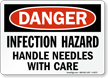 Danger: Infection Hazard Handle With Care Sign