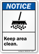 Notice ANSI Keep Area Clean Sign