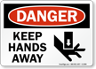 Danger: Keep Hands Away (with graphic)