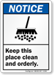 Notice (ANSI) Keep This Place Clean Sign