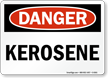 Kerosene OSHA Danger Sign