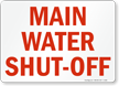 Main Water Shut Off Sign
