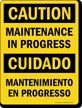 Maintenance In Progress / Mantenimiento En Progresso Sign