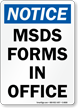Notice - MSDS Forms In Office Sign