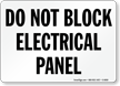 Do Not Block Electrical Panel Sign