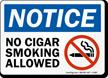 No Cigar Smoking Allowed OSHA Notice Prohibition Sign