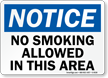 No Smoking Allowed In This Area Sign