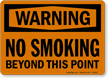 Warning: No Smoking Beyond This Point