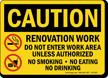 Renovation Work, Do Not Enter OSHA Caution Sign