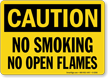 Caution No Smoking Open Flames Sign