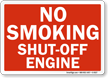 No Smoking Shut-Off Engine Sign