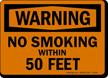 Warning: No Smoking Within 50 Feet