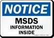 Notice MSDS Information Inside Sign