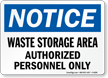 Notice Waste Storage Area Sign