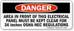 Danger: Area Must Be Kept Clear Sign