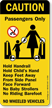 Caution Passengers Wheeled Vehicles Sign
