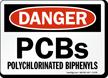 Pcbs Polychlorinated Biphenyls OSHA Danger Sign
