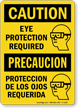 Caution / Precaucion Eye Protection Required Sign