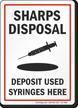 Sharps Disposal Deposit Used Syringes Here Safety Sign