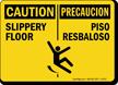 Bilingual Caution Slippery Floor Sign