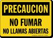 Spanish Precaucion No Fumar No Llamas Abiertas Sign