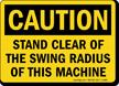 Caution Clear Swing Radius Cranes Sign