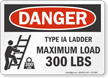 Type IA Ladder Maximum Load 300 Lbs Sign