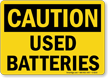 Caution Used Batteries Sign