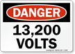 Danger 13200 Volts Sign