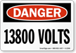 Danger 13800 Volts Sign