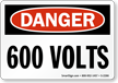 Danger 600 Volts Sign