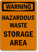 Warning Hazardous Waste Area Sign