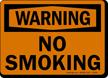 Warning: No Smoking