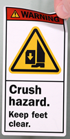 Crush Hazard Keep Feet Clear ANSI Labels