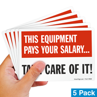 Equipment Pays Salary Take Care Label
