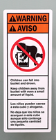 Children Can Fall Into Bucket And Drown Label