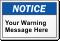 Custom ANSI Notice Label, Add Own Text