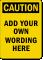 Design Your Own Caution OSHA Label