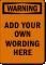 Make Your Own Warning OSHA Label